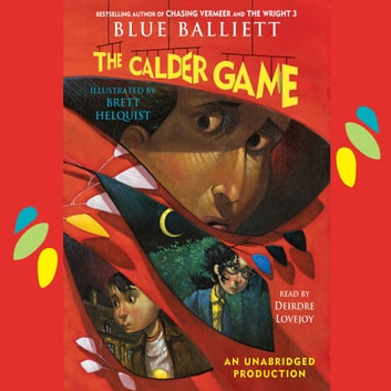 The Calder Game audiobook by Blue Balliett