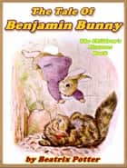 The Tale of Benjamin Bunny ebook by Beatrix Potter