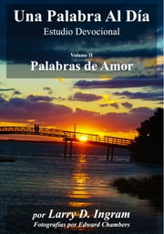 Palabras de Amor ebook by Larry D. Ingram