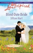 Blind-Date Bride ebook by Jillian Hart