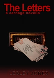 The Letters - Carnage, #4 ebook by Lesley Jones