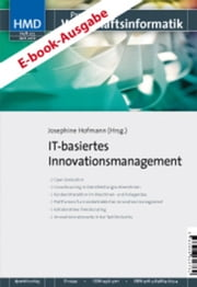 IT-basiertes Innovationsmanagement - HMD - Praxis der Wirtschaftsinformatik 273 ebook by Josephine Hofmann