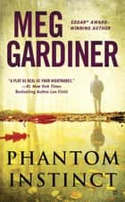 Phantom Instinct ebook by Meg Gardiner