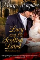 Lucy and Her Scottish Laird ebook by Margo Maguire