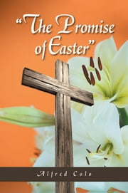"""The Promise of Easter"" ebook by Kobo.Web.Store.Products.Fields.ContributorFieldViewModel"