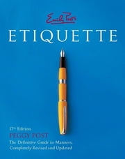 Emily Post's Etiquette 17th Edition ebook by Peggy Post