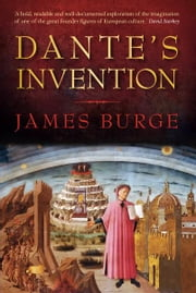 Dante's Invention ebook by James Burge