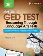 Master the GED Test: Reasoning Through Language Arts Tests ebook by Peterson's