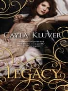 Legacy ebook by Cayla Kluver