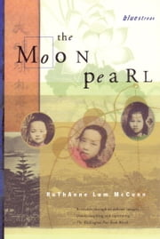 The Moon Pearl ebook by Ruthanne Lum McCunn