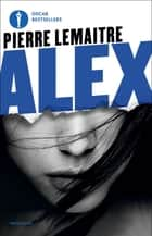 Alex eBook by Pierre Lemaitre