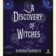 A Discovery of Witches - A Novel livre audio by Deborah Harkness