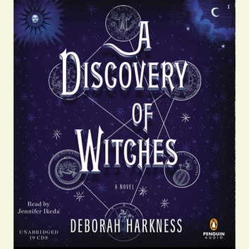 A Discovery of Witches - A Novel sesli kitap by Deborah Harkness