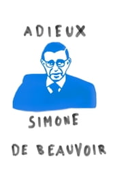 Adieux - A Farewell to Sartre ebook by Simone De Beauvoir
