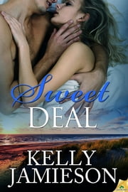 Sweet Deal ebook by Kelly Jamieson