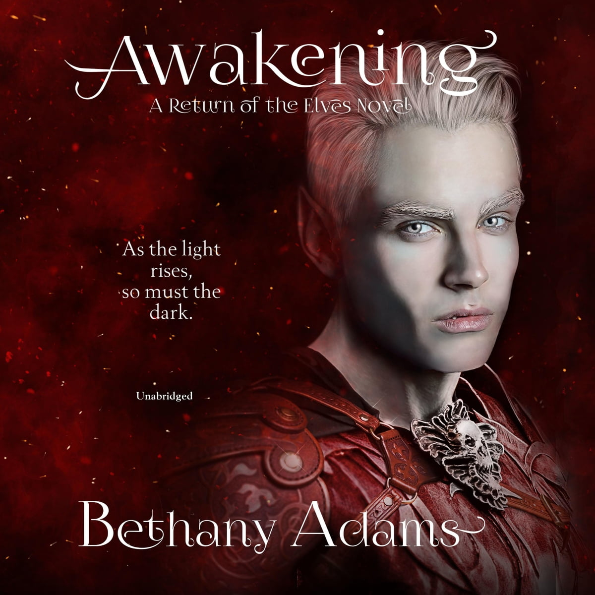 Bethany Adams Awakening - The Return of the Elves, Book 6