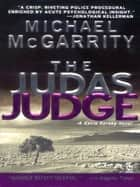 The Judas Judge ebook by Michael McGarrity