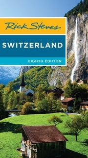 Rick Steves Switzerland ebook by Rick Steves