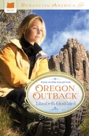 Oregon Outback ebook by Elizabeth Goddard