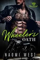 Wheeler's Oath - Satan's Sons MC, #3 ebook by Naomi West