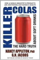 Killer Colas ebook by Nancy Appleton,G.N. Jacobs
