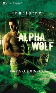 Alpha Wolf (Mills & Boon Nocturne) ebook by Linda O. Johnston