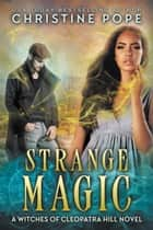 Strange Magic ebook door Christine Pope