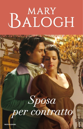 Sposa per contratto (I Romanzi Classic) eBook by Mary Balogh