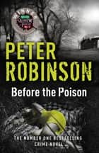 Before the Poison 電子書籍 by Peter Robinson, Peter Robinson