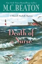 Death of a Nurse ebook by M. C. Beaton