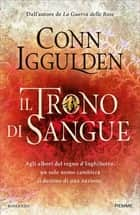 Il trono di sangue ebook by Conn Iggulden