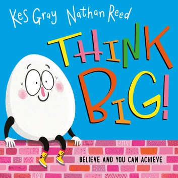 Think Big audiobook by Kes Gray