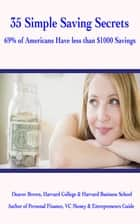 35 Simple saving secrets 69% of americans only have $1000 savings ebook by Deaver Brown