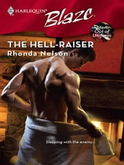 The Hell-Raiser ebook by Rhonda Nelson