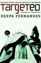 Targeted ebook by Deepa Fernandes,Howard Zinn