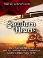 Southern Hearts ebook by Carol Braswell, N.E. Brown, Rae Fox,...