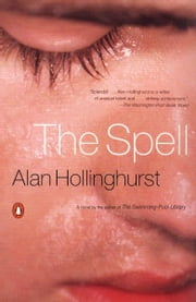 The Spell ebook by Alan Hollinghurst