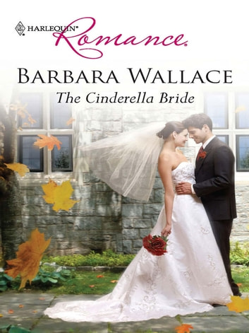 The Cinderella Bride ebook by Barbara Wallace