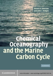 Chemical Oceanography and the Marine Carbon Cycle ebook by Steven Emerson,John Hedges