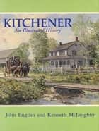 Kitchener ebook by John English,Kenneth McLaughlin