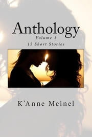 Anthology ebook by K'Anne Meinel