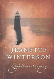 Lighthousekeeping ebook by Jeanette Winterson