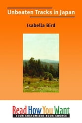 Unbeaten Tracks In Japan ebook by Bird Isabella