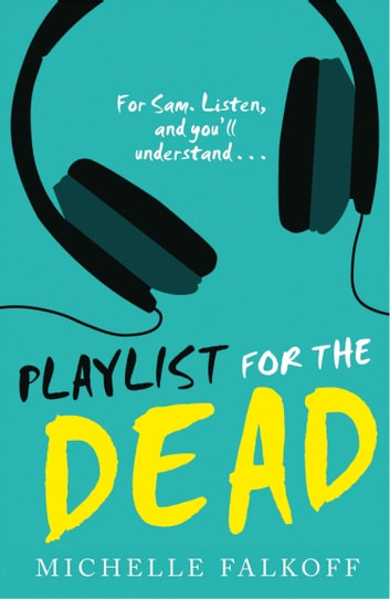 Playlist for the Dead ebook by Michelle Falkoff