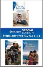 Harlequin Special Edition February 2020 - Box Set 2 of 2 ebook by Melissa Senate, Jo McNally, Caro Carson