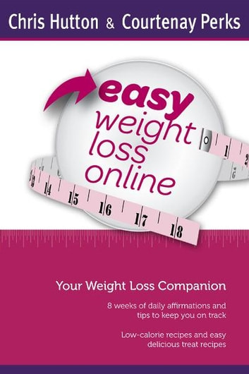 easy weight loss online companion ebook by courtenay perks chris
