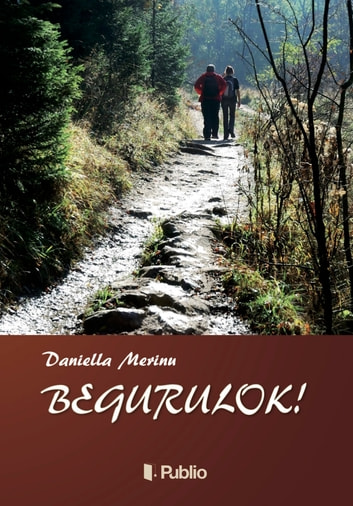 Begurulok! ebook by Merinu Daniella