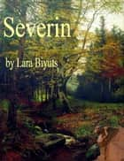 Severin ebook by Lara Biyuts