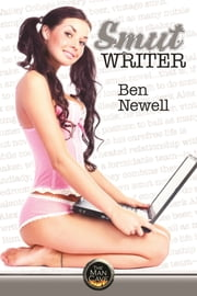 Smut Writer ebook by Ben Newell