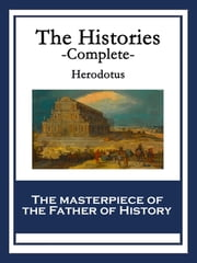 The Histories - Complete ebook by Herodotus Herodotus